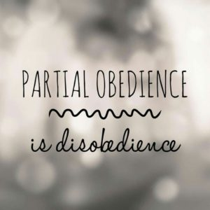 Partial Obedience is Disobedience
